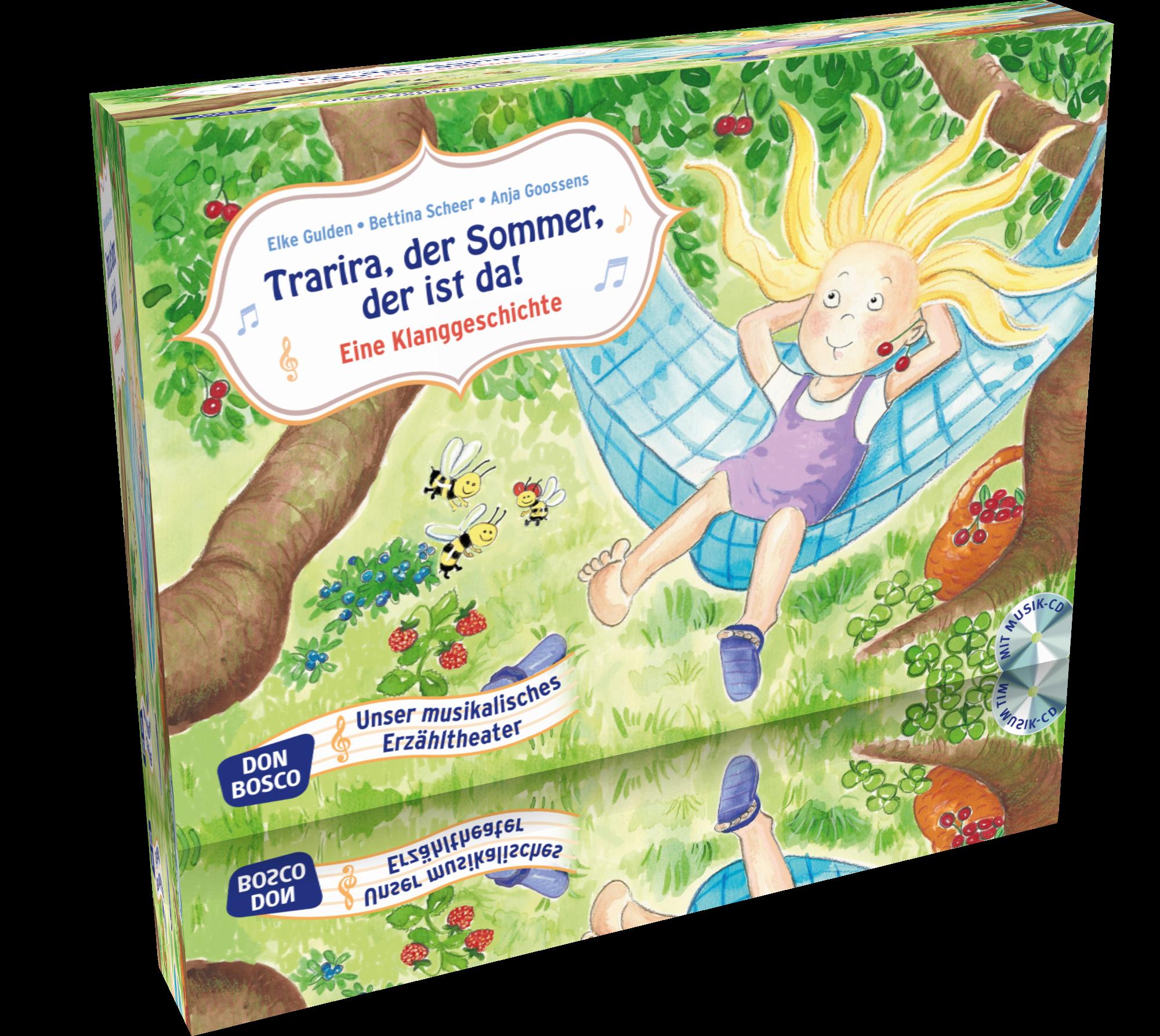 Trarira, der Sommer, der ist da! -  Eine Sommerklanggeschichte mit Audio-CD