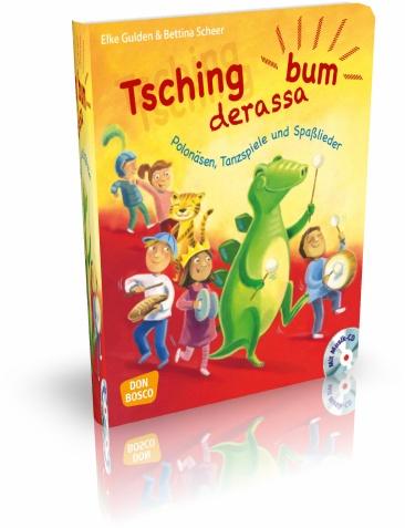 Tschingderassabum - Polonäsen, Tanzspiele und Spaßlieder, m. Audio-CD